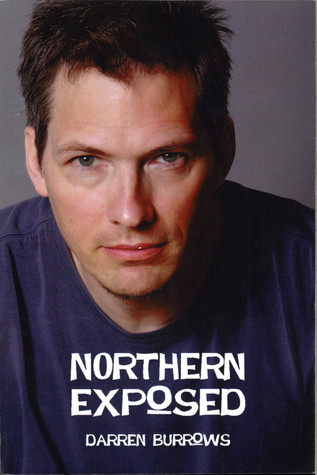Northern Exposed, by Darren Burrows