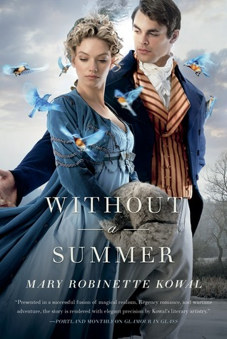Without a Summer (Glamourist Histories #3)