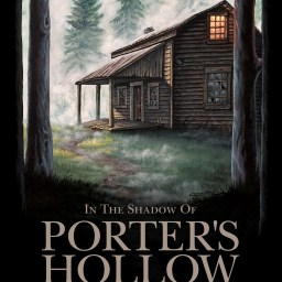 In the Shadow of Porter's Hollow by Yvonne Schuchart