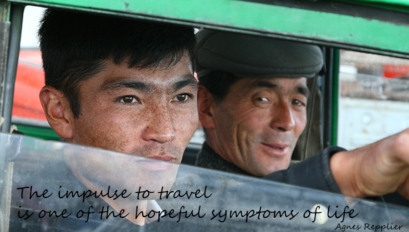 The impulse to travel is one of the hopeful symptoms of life - Agnes Repplier