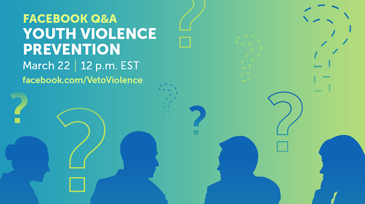 Youth Violence Prevention Week 2018 Facebook Q&A (1200x671, cropped)