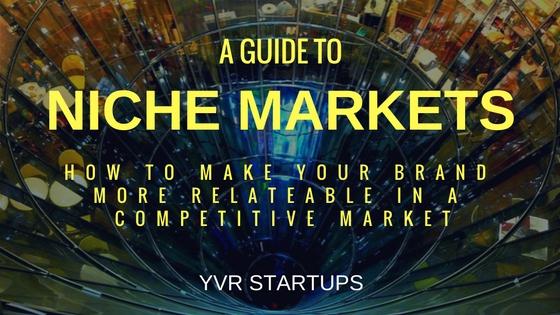 Niching Down- YVR Startups (1)