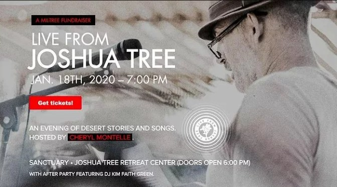 """""""LIVE FROM JOSHUA TREE"""" AN EVENING OF DESERT STORIES & SONGS JANUARY 18TH"""