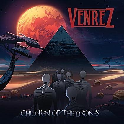 VENREZ Children Of The Drones