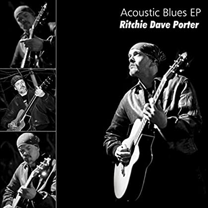 RITCHIE DAVE PORTER Acoustic Blues EP
