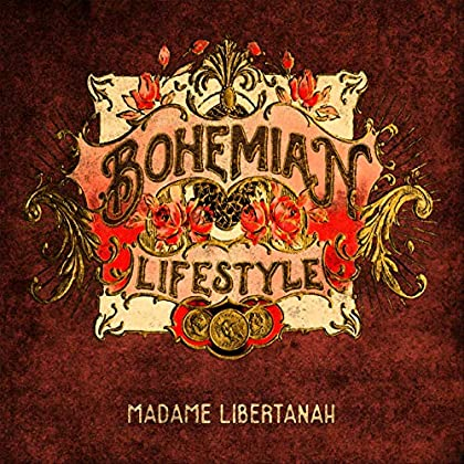 BOHEMIAN LIFESTYLE Madame Libertanah