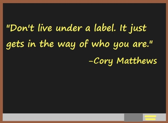 The advice Cory Matthews gives his students about labels in Girl Meets World.