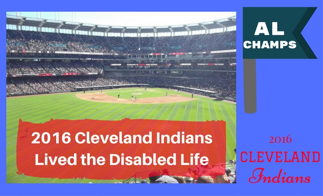 2016 Cleveland Indians Lived the Disabled Life