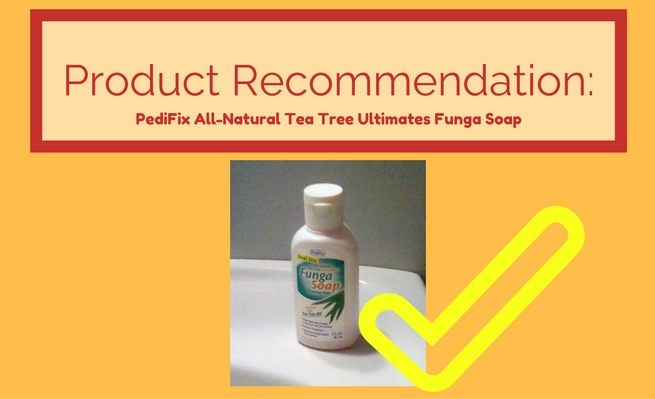 Product Recommendation: PediFix's All-Natural Tea Tree Ultimates Funga Soap enriched with tea tree oil.