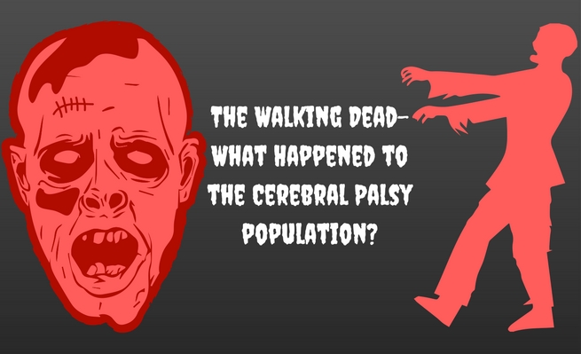 Join Zachary as he explores the possible whereabouts of the cerebral palsy population in The Walking Dead.