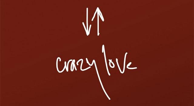 Crazy Love Study