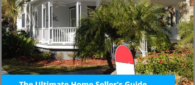 Ultimate Home Sellers Guide