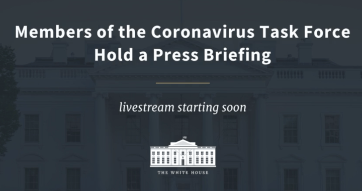 Live News Update: United States of America: Coronavirus Task Force press briefing regarding COVID-19.
