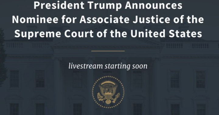 News Alert: Washington, DC: Live Broadcast: United States President Donald Trump schedule to announce his nominee for Associate Justice of the United States Supreme Court.