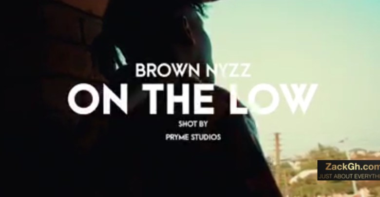 On the low by Brown Nyzz
