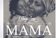 DOWNLOAD MP3: Wendy Shay – Mama (Prod. by Beat Scientist)