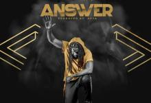 DOWNLOAD MP3: Zack Gh – Answer (Prod. by Apya)