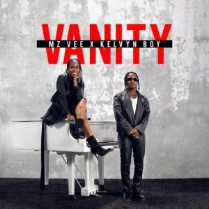 MzVee - Vanity ft Kelyvn Boy (Prod by Smasney)