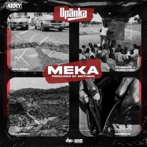 Opanka - Meka (Prod. by Methmix)