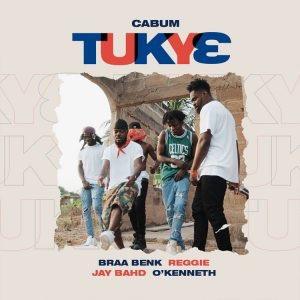 Cabum - Tukye ft. Braa Benk, Reggie, Jay Bahd, & O'Kenneth