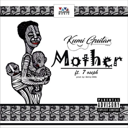 Beautiful Mother - Kumi Guitar Ft. 7 Oseph – Beautiful Mother (Prod. By Skinny Willis)