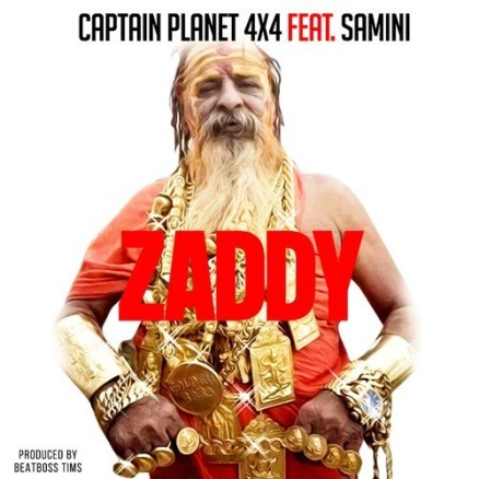 Captain Planet Zaddy art - Captain Planet (4×4) Ft. Samini – Zaddy (Prod. By BeatBoss Tims)