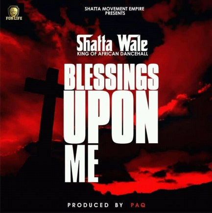 FB IMG 15572330340316744 - Shatta Wale – Blessings Upon Me (Prod. By Paq)