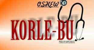 IMG 20190608 WA0001 - Oshew – Korle Bu (Prod. By Saffz Beatz)