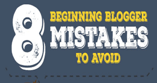 Blogger mistakes you should avoid - 8 Beginning Blogger Mistakes That You Should Avoid.