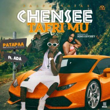 Patapaa 300x300 - Download: Patapaa Ft. Ada – Chensee TafriMu (Prod. By King Odyssey)