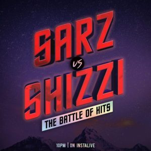 0E174D4F 7959 4E8E 835B 6C59FEAEAE37 Sarz Vs Shizzi: The Battle Of Hits