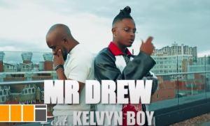 99C45CBF 9DE5 45FA 8D2F 5BD7EE743751 Official Video: Mr Drew – Later Ft Kelvyn Boy