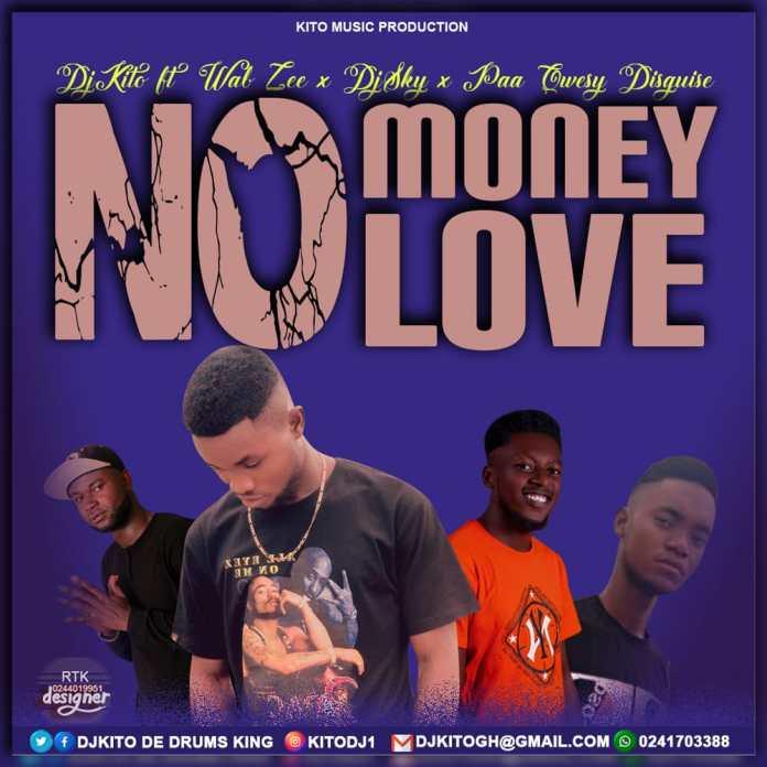 DOWNLOAD/Listen: Dj Kito - No Money No Love Ft. Wabzee x DjSky x Paa Qwesy Disguise (Prod. by DjKito)