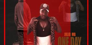 Download Mp3: Julio Mb - One Day (Prod. By Amagidon)