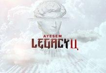 Ayesem – Legacy 2 EP (Full Album)