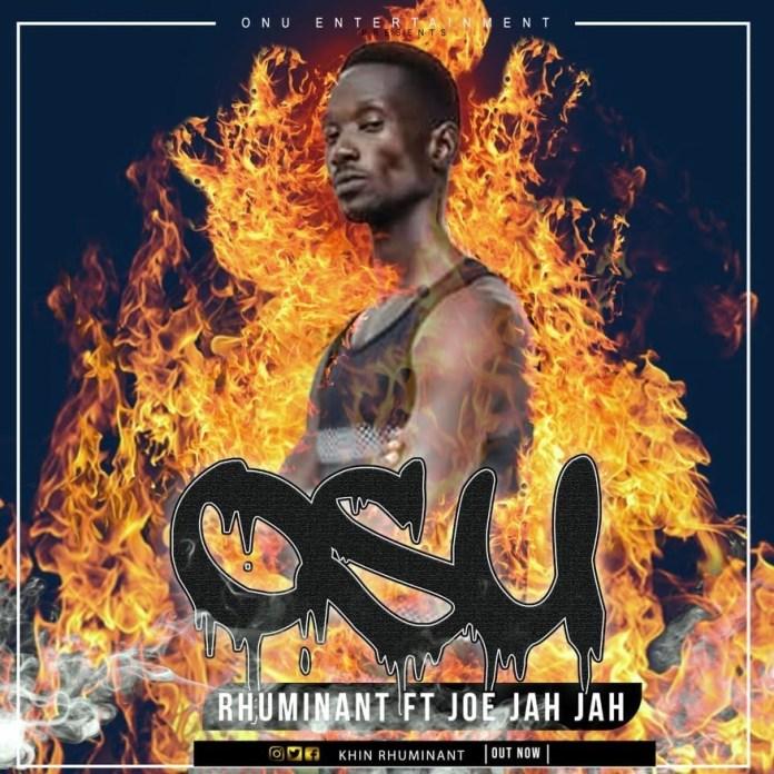 DOWNLOAD MP3: Rhuminant - Osu Ft. Joe Jah Jah