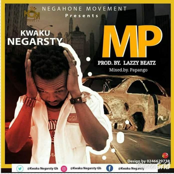 Kweku Negarsty - MP (Prod. By Lazzy Beatz & Mixed By Papango)