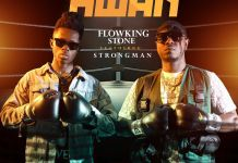 DOWNLOAD/Listen: Flowking Stone – Barima Ne Hwan Ft Strongman