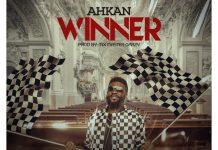 DOWNLOAD MP3: Ahkan – Winner (Prod. by Master Garzy)