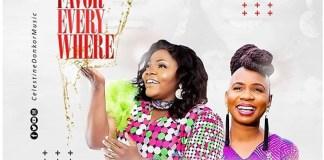 DOWNLOAD MP3: Celestine Donkor – Favor Everywhere Ft. Evelyn Wanjiru