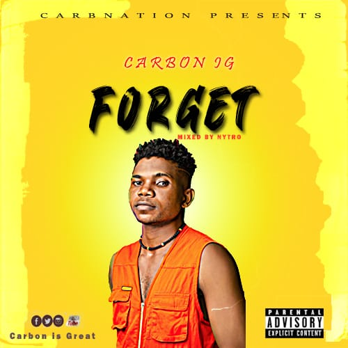Carbon IG -Forget (Prod. by Nytro)