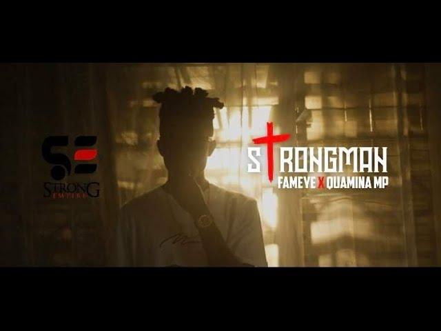 Strongman – Awuraba ft. Quamina Mp & Fameye (Official Video)