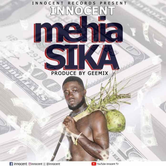 Innocent - Mehia Sika (Prod. By Geemix)