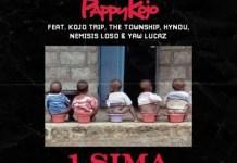 Pappy Kojo – 1 Sima ft. Kojo Trip x The Township x Hyndu x Nemsis Loso x Yaw Lucaz (Prod. by Nxwrth)