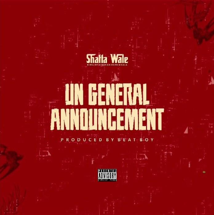 Shatta Wale – UN Announcement (Part 2) (Samini Diss)