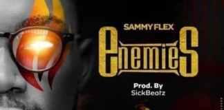 SKD Sammy Flex – Enemies (Prod By Sick Beatz)