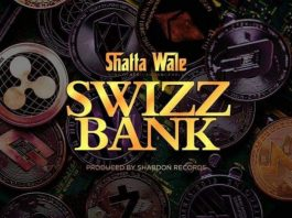 Shatta Wale – Swizz Bank (Prod. By Shabdon Records)