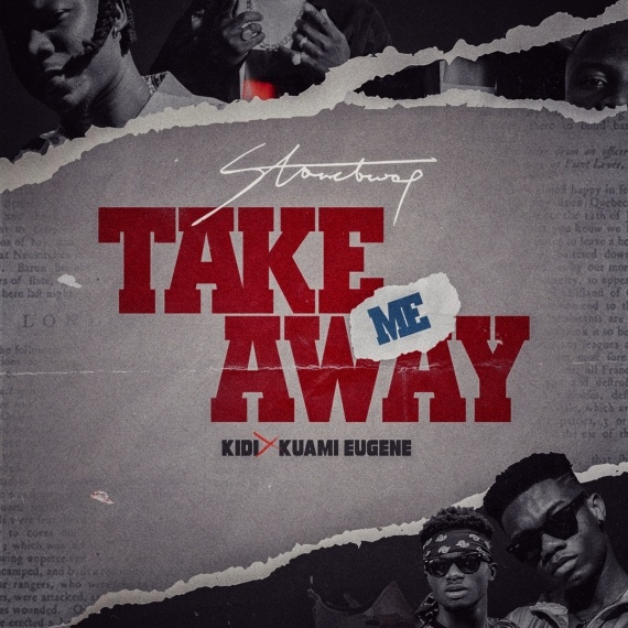 Stonebwoy – Take Me Away ft. Kuami Eugene & KiDi
