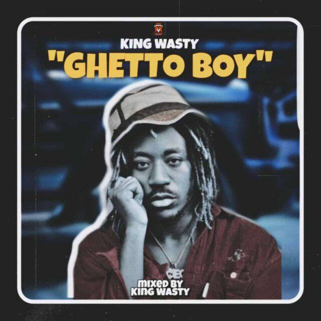 King Wasty - Ghetto Boy (Prod. By King Wasty)