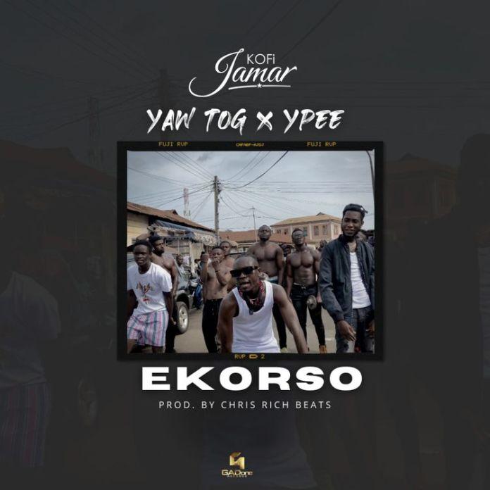 Kofi Jamar – Ekorso ft. Yaw TOG & Ypee